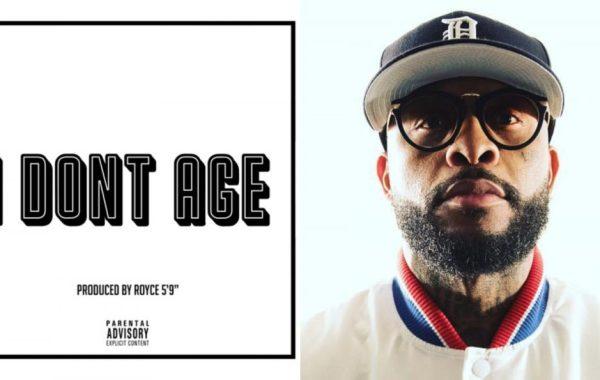 Royce Da 5'9″ – I Don't Age Lyrics