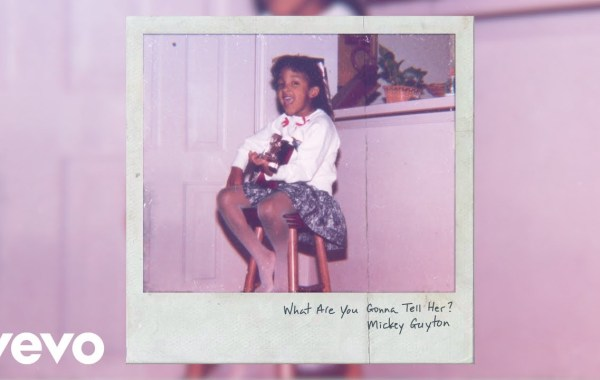 Mickey Guyton – What Are You Gonna Tell Her Lyrics