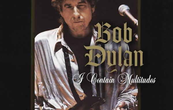 Bob Dylan - I Contain Multitudes lyrics