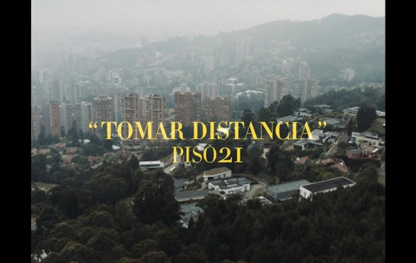 Piso 21 – Tomar Distancia lyrics