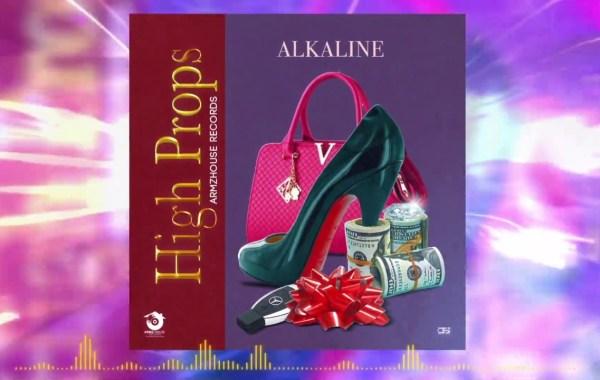 Alkaline – High Props lyrics
