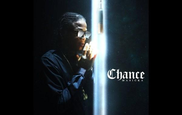 Masicka - Chance Lyrics