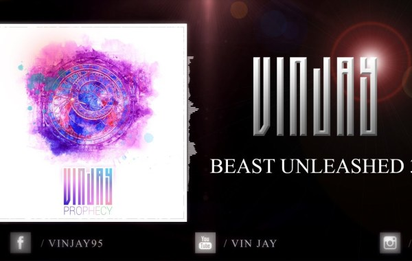 Vin Jay - Beast Unleashed 3 lyrics