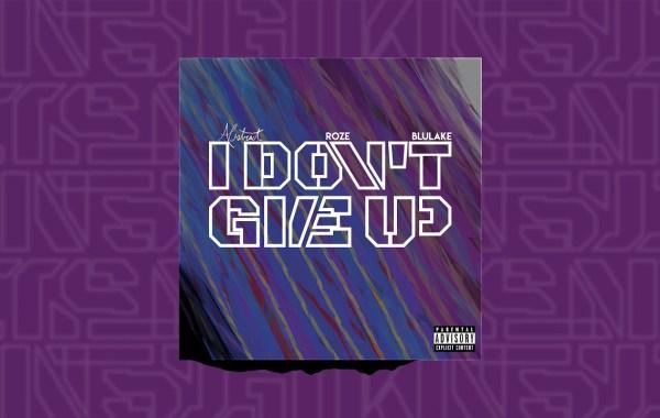 Abstract - I Don't Give Up lyrics