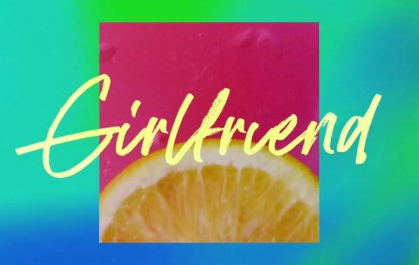 Charlie Puth – Girlfriend lyrics
