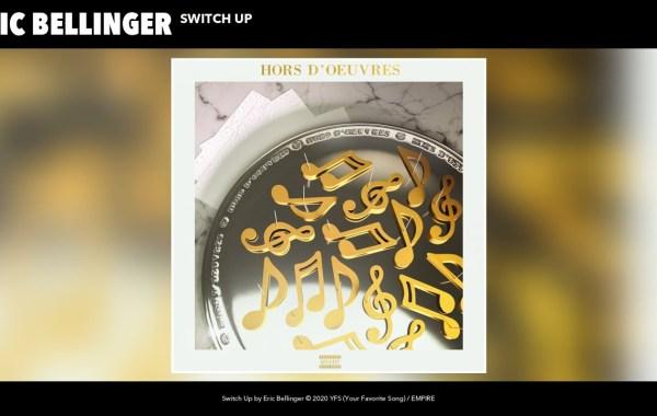 Eric Bellinger – Switch Up lyrics
