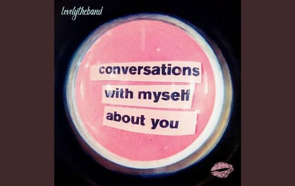 lovelytheband - when you're lonely (interlude) lyrics