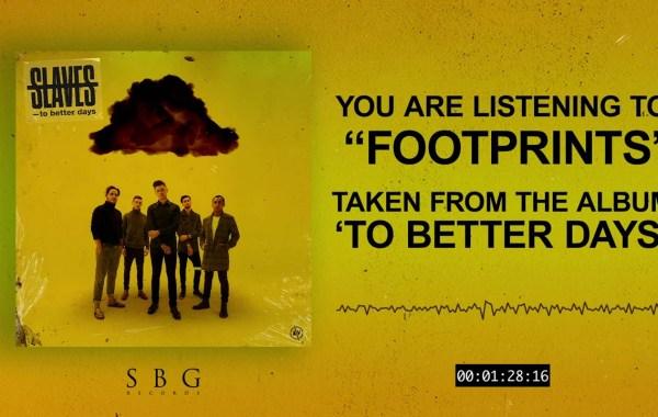 Slaves - Footprints lyrics