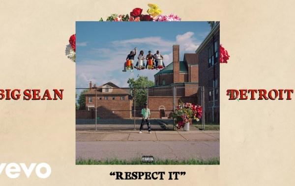 Big Sean - Respect It lyrics