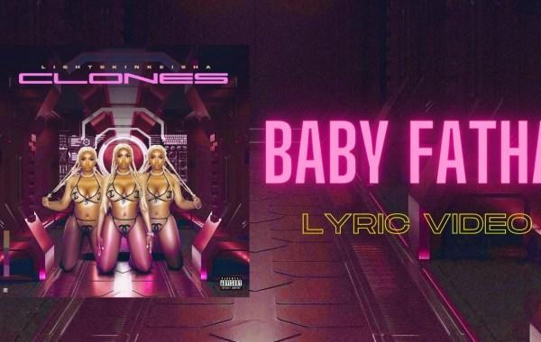 LightSkinKeisha - Baby Fatha lyrics