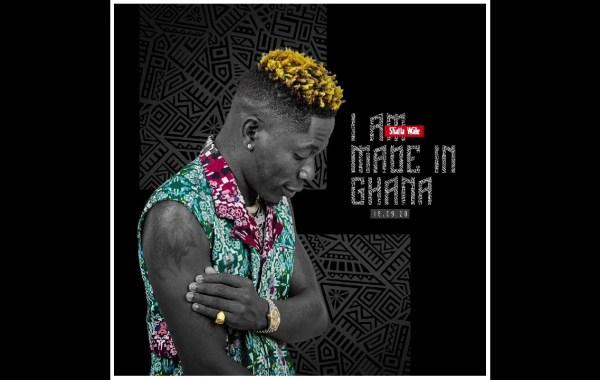 Shatta Wale - I am made in Ghana lyrics