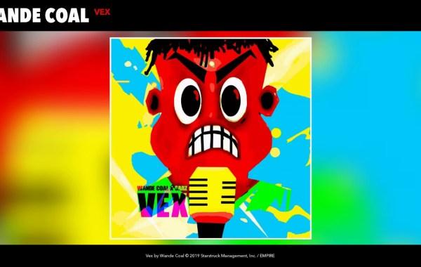 Wande Coal - Vex lyrics
