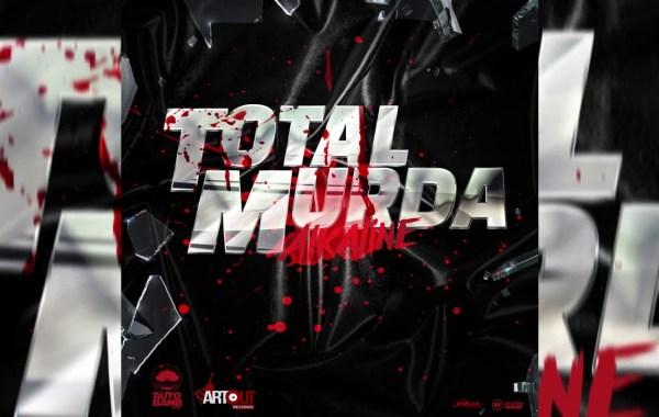 Alkaline - TOTAL MURDA lyrics