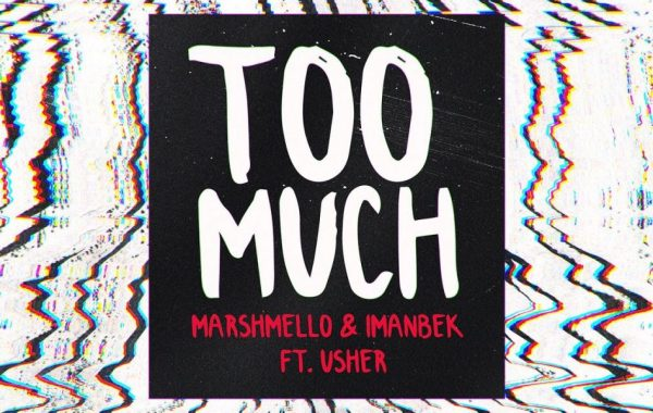 Marshmello feat. Imanbek & Usher - Too Much lyrics