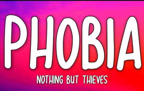 Nothing But Thieves - Phobia lyrics