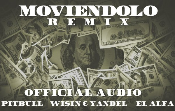 Pitbull, Wisin & Yandel & El Alfa - Moviéndolo (Remix) lyrics