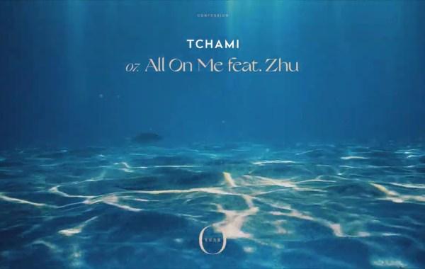 Tchami & ZHU - All on Me lyrics