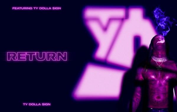 Ty Dolla $ign - Return lyrics