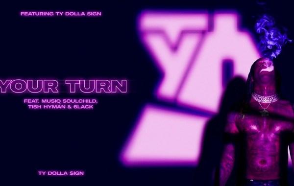 Ty Dolla $ign - Your Turn lyrics