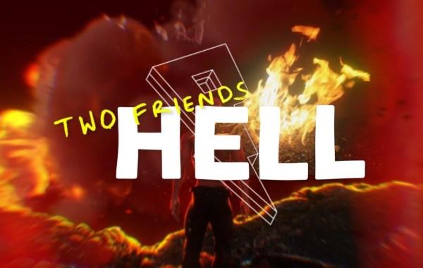 Two Friends - Hell lyrics