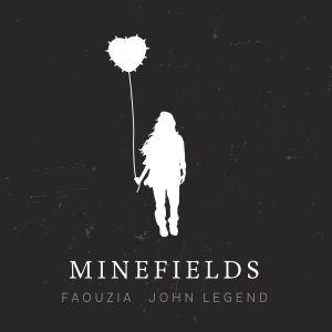 Faouzia & John Legend - Minefields Lyrics Cover