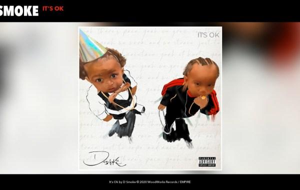 D Smoke - It's Ok Lyrics