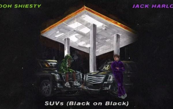 Jack Harlow & Pooh Shiesty - SUVs (Black on Black) Lyrics