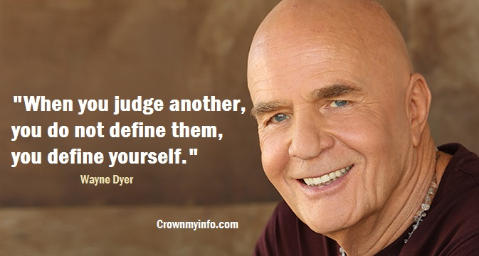 Wayne Dyer Quotes that will supercharge your mindset