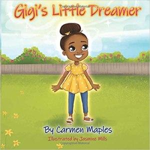 Gigi's Little Dreamer Paperback