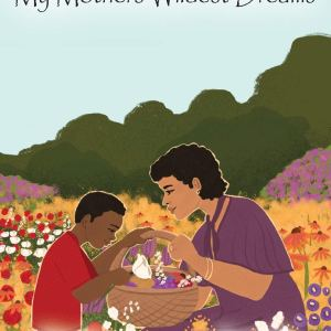My Mothers Wildest Dreams Hardcover – February 2, 2021 by John A Light (Author), Monica Mikai (Illustrator)