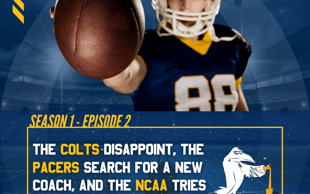 The 317 Podcast: The Colts Disappoint, The Pacers Search for a New Coach, and the NCAA Tries to Navigate During COViD