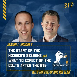 The 317 Podcast: The Start of the Hoosier's Seasons and What to Expect of the Colts After the Bye