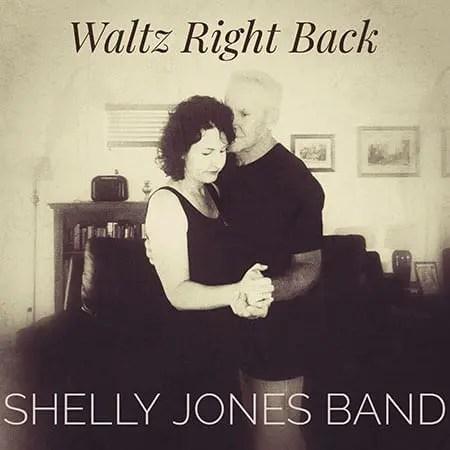 5DD536 – Shelly Jones Band – Waltz Right Back Cover