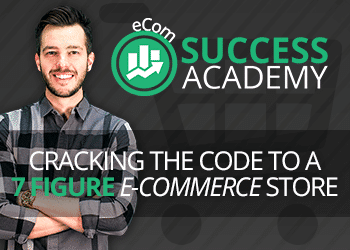 eCom Success Academy Review – eCommerce On Autopilot?