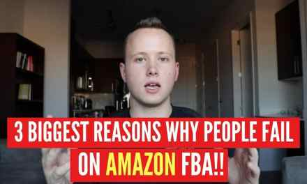3 BIGGEST REASONS PEOPLE FAIL On Amazon FBA!! (Explained)