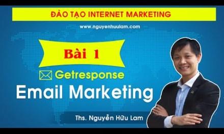 Hướng dẫn XÂY DỰNG hệ thống Email Marketing với Getresponse từ A – Z (FULL)