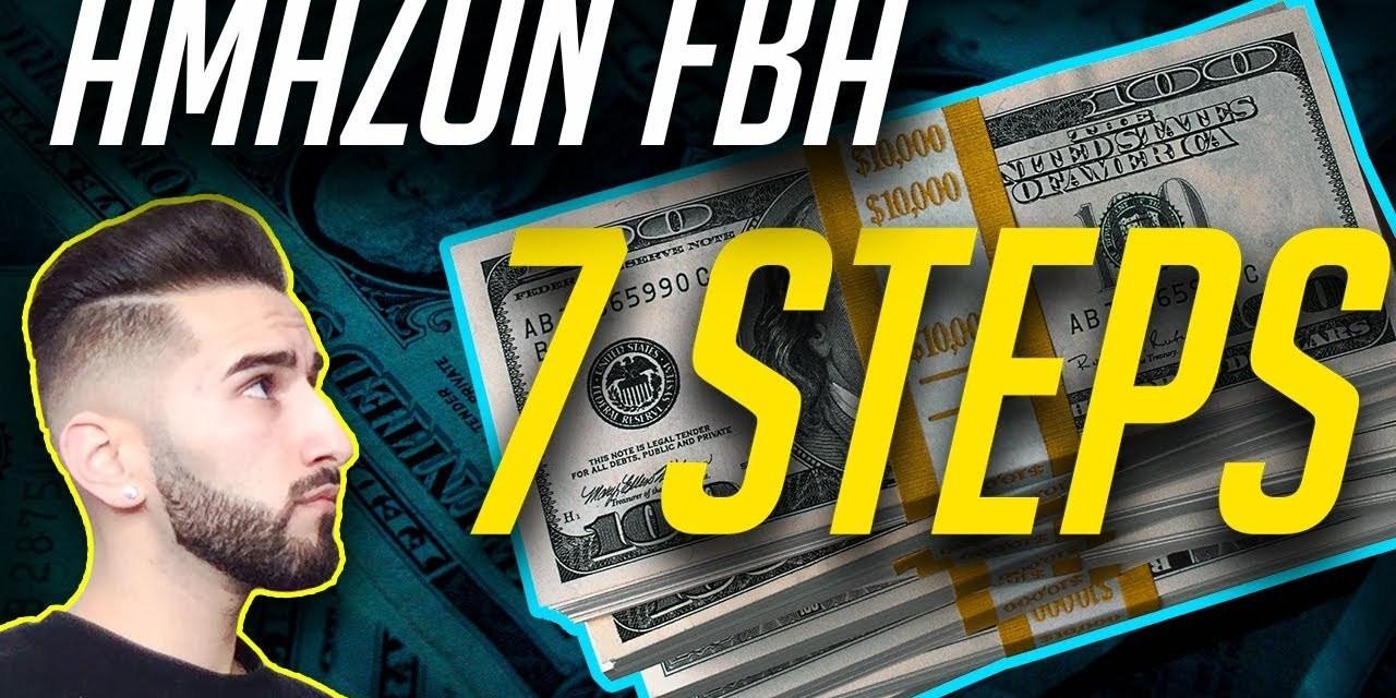 2018 AMAZON FBA $10,000 GUIDE IN 7 STEPS (BEGINNERS GUIDE)