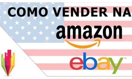 Como vender produtos na Amazon dos Estados Unidos, através de Fulfilment (FBA) ou Dropshipping?