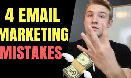 4 Reasons You Fail With Email Marketing (Tragic Mistakes)