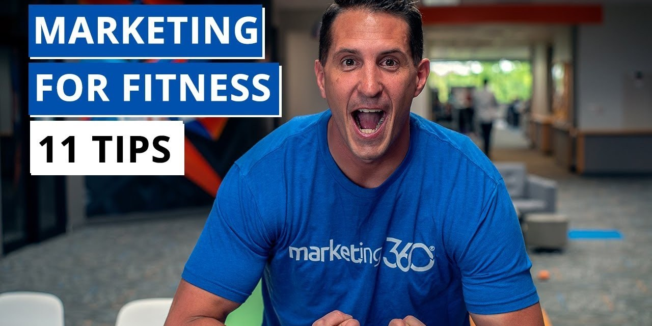 Fitness Marketing Strategies – 11 Tips To Grow Your Business | Marketing 360®