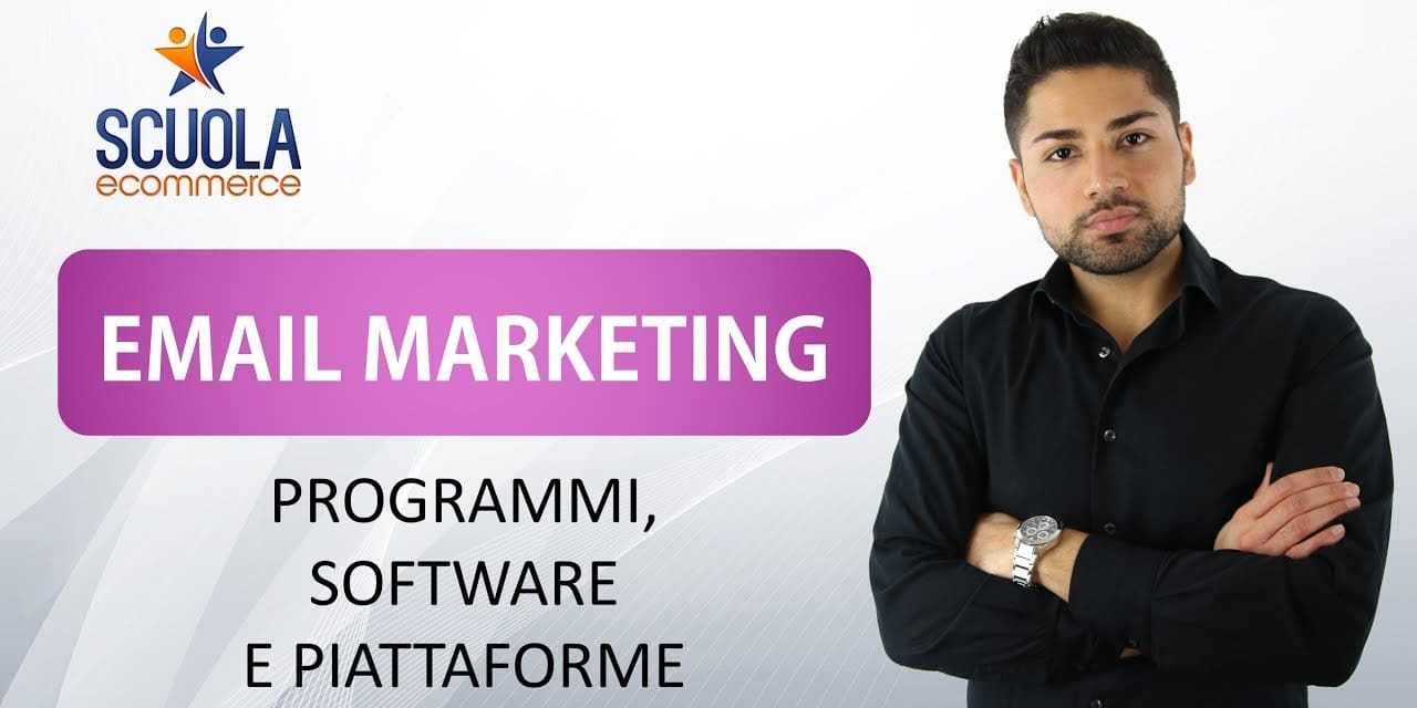 Email Marketing : Programmi , Software e Piattaforme