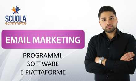 Email Marketing : Programmi , Software e Piattaforme