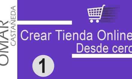 CREAR TIENDA ONLINE ECOMMERCE DESDE CERO PARTE 1