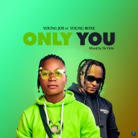 Young Joe ft. Young Bone - Only You