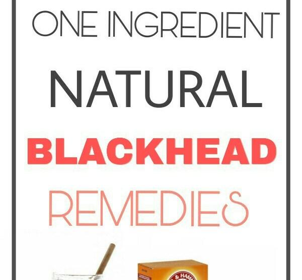 13 Best One Ingredient Natural Blackhead Removal Remedies