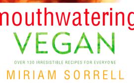 Mouthwatering Vegan - Miriam Sorrell