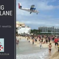 Visiting Aeroplane Beach: Maho Beach, St Maarten