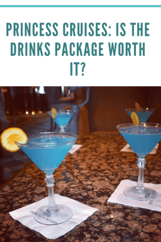 Updated for 2020: Princess Cruises drinks package guide.