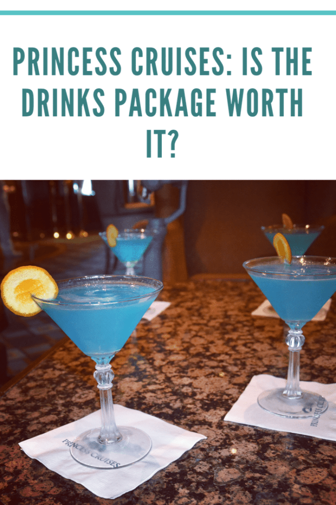 Is the Princess Cruises drinks package worth it? This guide explains the different packages available for 2020 onwards including Princess Plus.