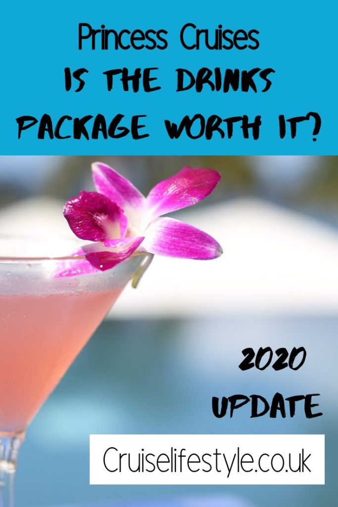 In this post I take a look at the Princess Cruises drinks package options, including the new Princess Plus. Updated for 2020 onwards.
